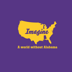 Purple and Gold LSU Tigers - Imagine A World Without Alabama