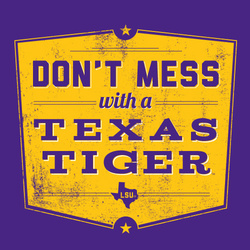 LSU Tigers Don't Mess with a Texas Tiger Purple T-Shirt