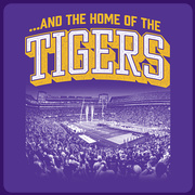 And the home of the TIGERS! T-shirt