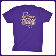 Don't Mess with a Texas Tiger T-Shirt